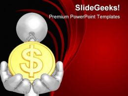 Holding Dollar People PowerPoint Templates And PowerPoint Backgrounds 0411