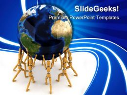 Holding The World Globe PowerPoint Templates And PowerPoint Backgrounds 0211