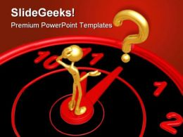 Hour Question Business PowerPoint Templates And PowerPoint Backgrounds 0411