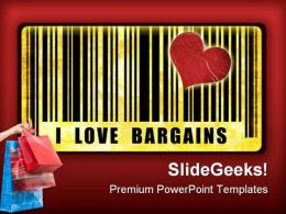 I Love Bargains Sales PowerPoint Templates And PowerPoint Backgrounds 0711