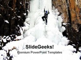 Ice Climbing Struggle Metaphor PowerPoint Templates And PowerPoint Backgrounds 0611