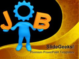 Job Future PowerPoint Templates And PowerPoint Backgrounds 0711