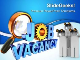 Job Vacancy Future PowerPoint Templates And PowerPoint Backgrounds 0411