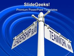 Leadership And Teamwork Way Metaphor PowerPoint Templates And PowerPoint Backgrounds 0811