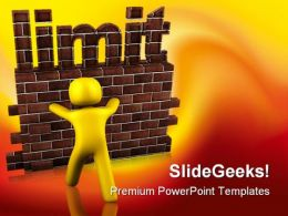 Limit Metaphor PowerPoint Templates And PowerPoint Backgrounds 0411