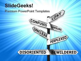 Lost And Confused Signpost Metaphor PowerPoint Templates And PowerPoint Backgrounds 0911