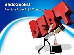 Man Struggle Debt People PowerPoint Backgrounds And Templates 1210