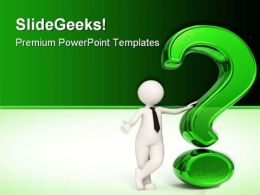 Man With Green Question Business PowerPoint Templates And PowerPoint Backgrounds 0411