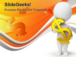 Man Wtih Dollar Business PowerPoint Templates And PowerPoint Backgrounds 0411