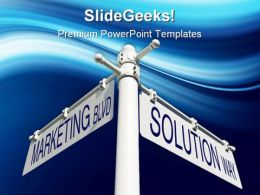 Marketing Blvd Solution Way Sign Metaphor PowerPoint Templates And PowerPoint Backgrounds 0911