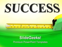 Measure Success Business PowerPoint Templates And PowerPoint Backgrounds 0611