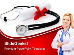 Medical Diploma Education PowerPoint Templates And PowerPoint Backgrounds 0511