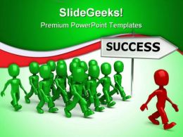 Men Going To Find Success Leadership PowerPoint Templates And PowerPoint Backgrounds 0311