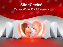Mom With Baby Family PowerPoint Backgrounds And Templates 1210