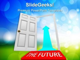 Open The Door Future PowerPoint Templates And PowerPoint Backgrounds 0211