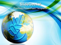 Peace Earth PowerPoint Templates And PowerPoint Backgrounds 0711