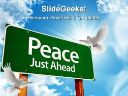 Peace Just Ahead Metaphor PowerPoint Templates And PowerPoint Backgrounds 0811
