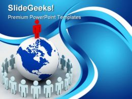 People Around Globe Leadership PowerPoint Templates And PowerPoint Backgrounds 0311