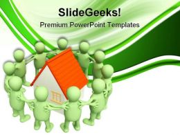People Around Home Real Estate PowerPoint Templates And PowerPoint Backgrounds 0811