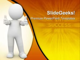 Person Showing Success Business PowerPoint Templates And PowerPoint Backgrounds 0511