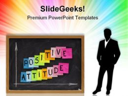 Positive Attitude Business PowerPoint Templates And PowerPoint Backgrounds 0811