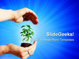 Protecting A Plant Nature PowerPoint Templates And PowerPoint Backgrounds 0511