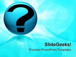 Question Symbol Globe PowerPoint Templates And PowerPoint Backgrounds 0811