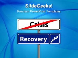Recovery Crisis Business PowerPoint Templates And PowerPoint Backgrounds 0811
