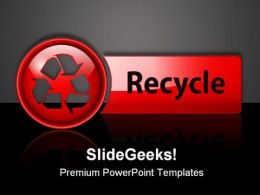 Recycle Icon Button Symbol PowerPoint Templates And PowerPoint Backgrounds 0711