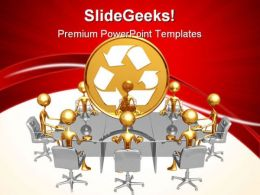Recycle Meeting Environment PowerPoint Templates And PowerPoint Backgrounds 0711