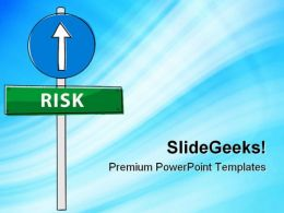 Risk Ahead Business PowerPoint Templates And PowerPoint Backgrounds 0911