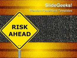 Risk Ahead Symbol PowerPoint Templates And PowerPoint Backgrounds 0911