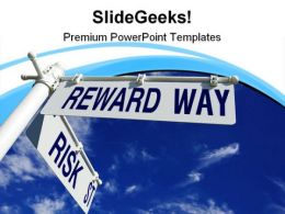 Risk Street And Reward Way Symbol PowerPoint Templates And PowerPoint Backgrounds 0811