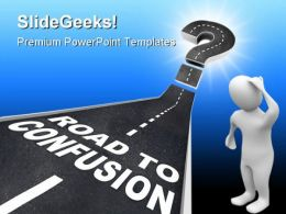Road To Confusion People PowerPoint Backgrounds And Templates 0111