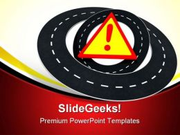 Road Warning Travel PowerPoint Templates And PowerPoint Backgrounds 0711  Presentation Themes and Graphics Slide01