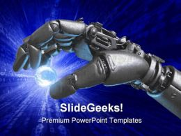 Robot Hand And Earth Globe PowerPoint Templates And PowerPoint Backgrounds 0311