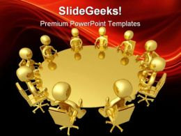 Round Table Meeting Business PowerPoint Templates And PowerPoint Backgrounds 0711