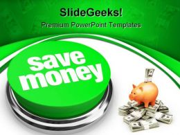Save Money Future PowerPoint Backgrounds And Templates 0111