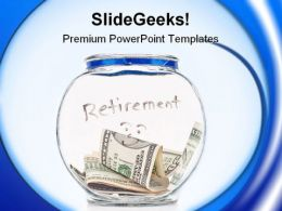 Saving Up For Retirement Money PowerPoint Templates And PowerPoint Backgrounds 0411