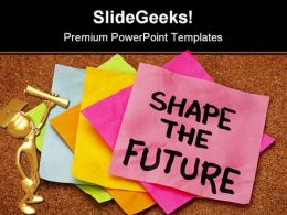 Shape The Future Education PowerPoint Backgrounds And Templates 1210