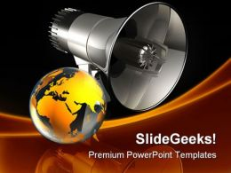 Speaking To The World Globe PowerPoint Templates And PowerPoint Backgrounds 0211