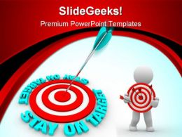 Stay On The Target Business PowerPoint Templates And PowerPoint Backgrounds 0511