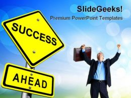Success Ahead Business PowerPoint Templates And PowerPoint Backgrounds 0611