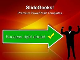 Success Ahead Business PowerPoint Templates And PowerPoint Backgrounds 0811