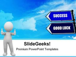 Success And Good Luck Sign Metaphor PowerPoint Templates And PowerPoint Backgrounds 0911