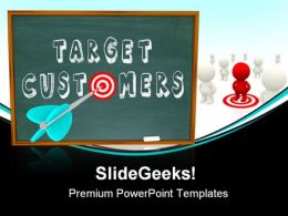 Target Customers Success PowerPoint Templates And PowerPoint Backgrounds 0911