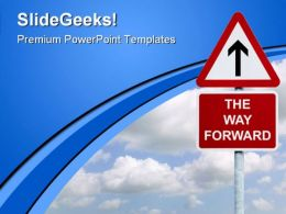 The Way Forward Signpost Symbol PowerPoint Templates And PowerPoint Backgrounds 0911
