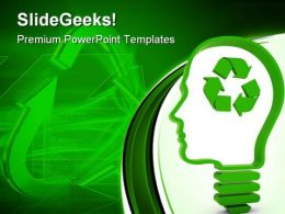 Think About Recycling Nature PowerPoint Templates And PowerPoint Backgrounds 0911