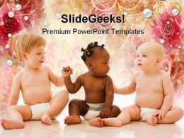 Three Babies Family PowerPoint Templates And PowerPoint Backgrounds 0511