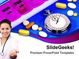 Time For Medication Medical PowerPoint Templates And PowerPoint Backgrounds 0311